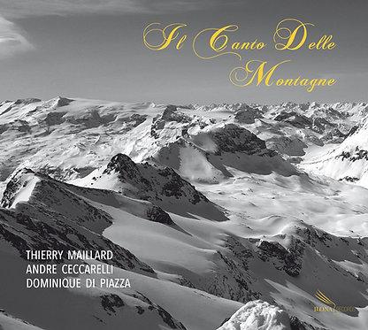 Thierry Maillard - Il Canto Delle Montagne (CD)