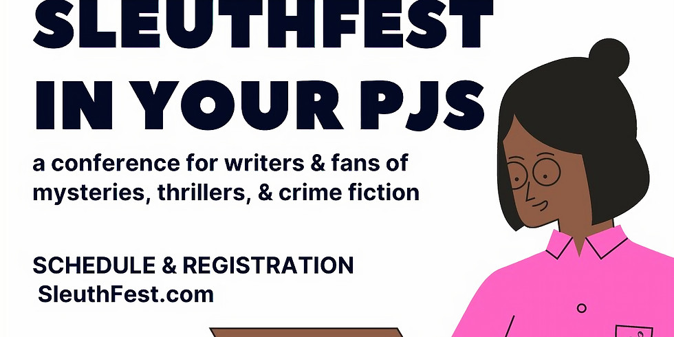 How to Plan Your Book Launch Panel @ Sleuthfest 2021