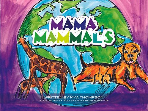 Mama Mammals