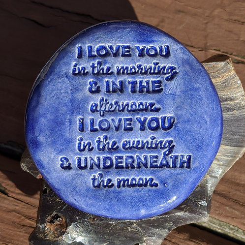 I LOVE YOU IN THE MORNING (SKIDAMARINK SONG) Pocket Stone - Exotic Blue