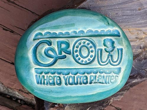 GROW WHERE YOU'RE PLANTED Pocket Stone - Aquamarine