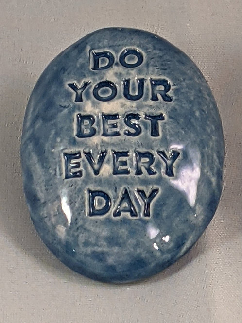 DO YOUR BEST EVERY DAY Pocket Stone - Sapphire Blue