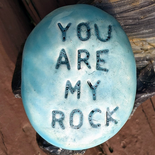 YOU ARE MY ROCK Pocket Stone - Bluebell