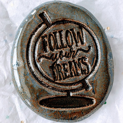 FOLLOW YOUR DREAMS Pocket Stone - Antique Blue