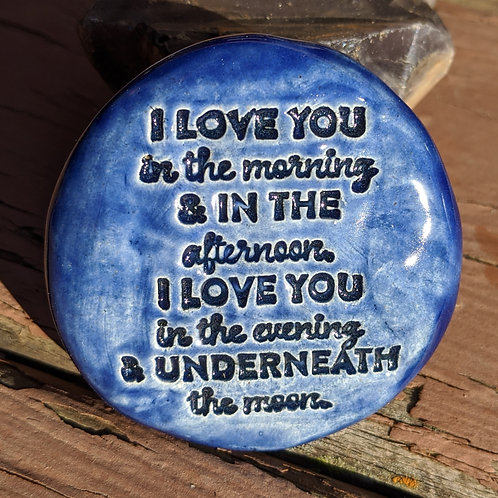 I LOVE YOU IN THE MORNING (SKIDAMARINK SONG) Pocket Stone - Midnight Blue