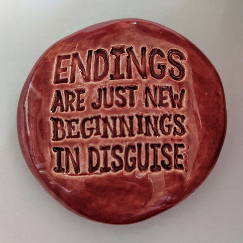 ENDINGS ARE NEW BEGINNINGS Pocket Stone - Cherry Red