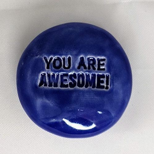 YOU ARE AWESOME! Pocket Stone - Vivid Blue