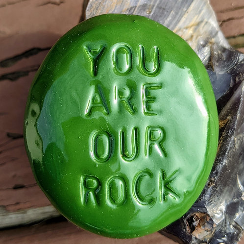 YOU ARE OUR ROCK Pocket Stone - Holly Green