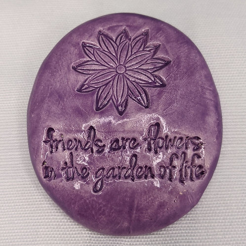 FRIENDS ARE FLOWERS Quote Pocket Stone - Amethyst Purple