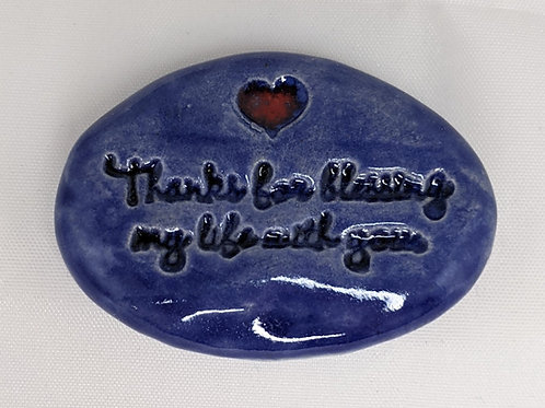 THANKS FOR BLESSING MY LIFE WITH YOU Pocket Stone - Exotic Blue