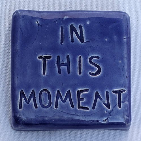 IN THIS MOMENT Word Tile - Sapphire Blue