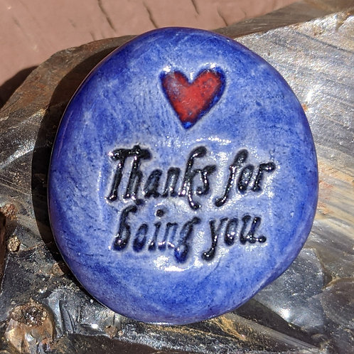 THANKS FOR BEING YOU Pocket Stone - Exotic Blue