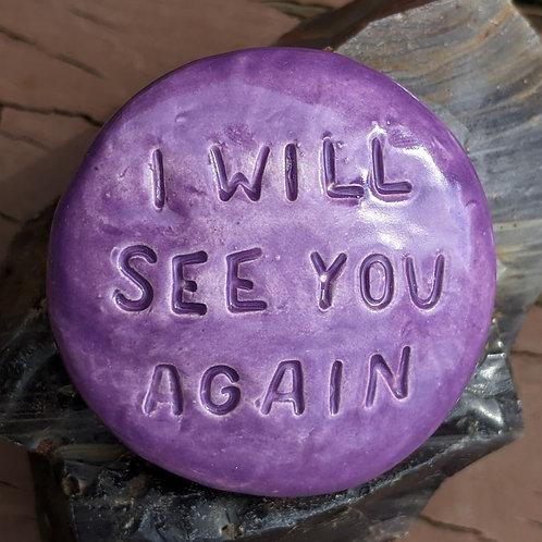 I WILL SEE YOU AGAIN Pocket Stone - Amethyst Purple