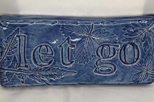 LET GO, LET GOD Word Tile - Sapphire Blue