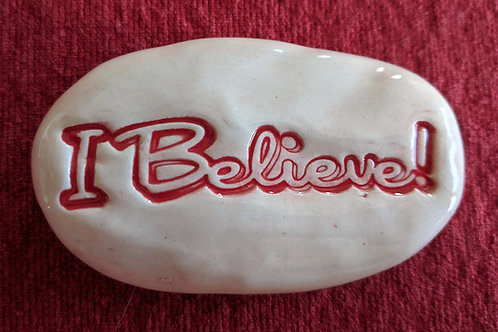 I BELIEVE! Pocket Stone - White with Red