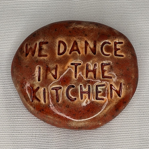WE DANCE IN THE KITCHEN Pocket Stone - Indian Summer