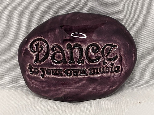 DANCE TO YOUR OWN MUSIC Pocket Stone - Purple