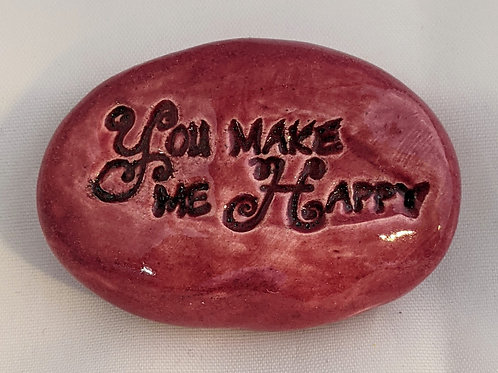 YOU MAKE ME HAPPY Pocket Stone - Rose Red