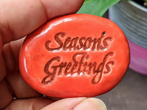 SEASON'S GREETINGS Pocket Stone - Scarlet Red