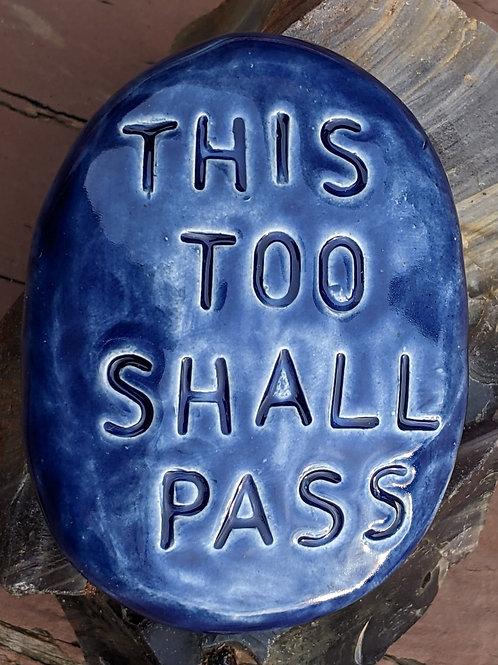 THIS TOO SHALL PASS Pocket Stone - Vivid Blue