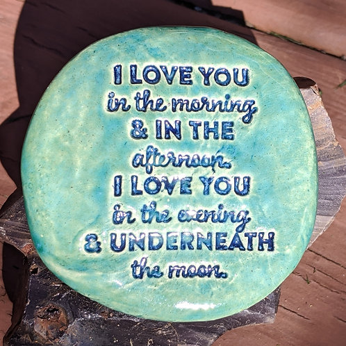 I LOVE YOU IN THE MORNING (SKIDAMARINK SONG) Pocket Stone - Aquamarine