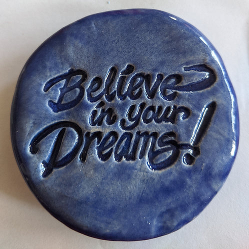 BELIEVE IN YOUR DREAMS Pocket Stone - Exotic Blue