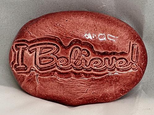 I BELIEVE! Pocket Stone - Sirocco Red