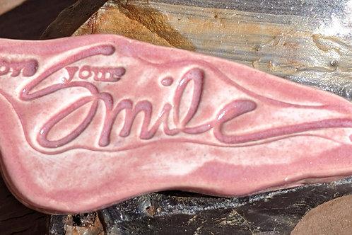 LOVE YOUR SMILE Magnet - Dark Pink