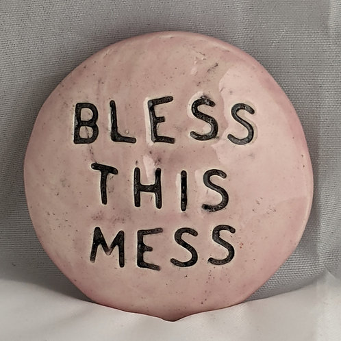 BLESS THIS MESS Pocket Stone - Petal Pink