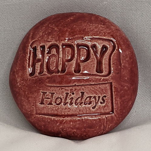 HAPPY HOLIDAYS Pocket Stone - Sirocco Red