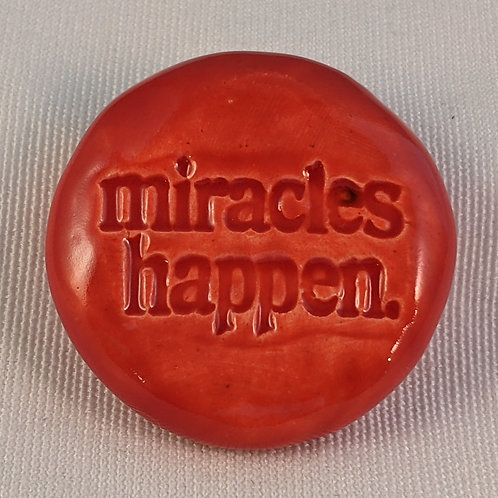 MIRACLES HAPPEN Pocket Stone - Scarlet Red