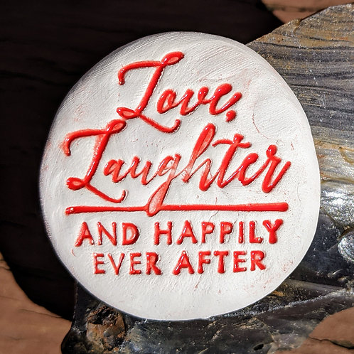 LOVE, LAUGHTER AND HAPPILY EVER AFTER Pocket Stone - Red