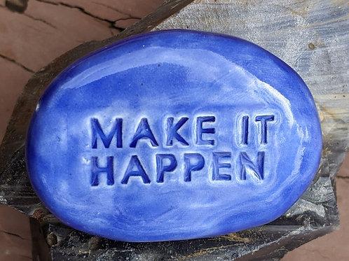 MAKE IT HAPPEN Pocket Stone - Vivid Blue