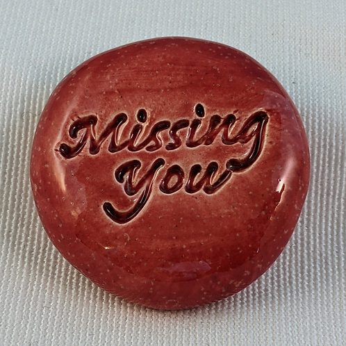 MISSING YOU Pocket Stone - Sirocco Red