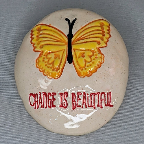 CHANGE IS BEAUTIFUL w/ BUTTERFLY Pocket Stone - Hand-Painted