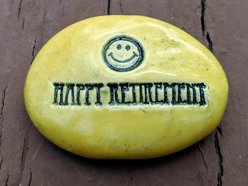 HAPPY RETIREMENT Pocket Stone - Maize