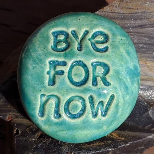 BYE FOR NOW Pocket Stone - Aquamarine