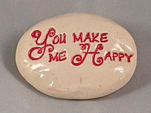 YOU MAKE ME HAPPY Pocket Stone - Red on White
