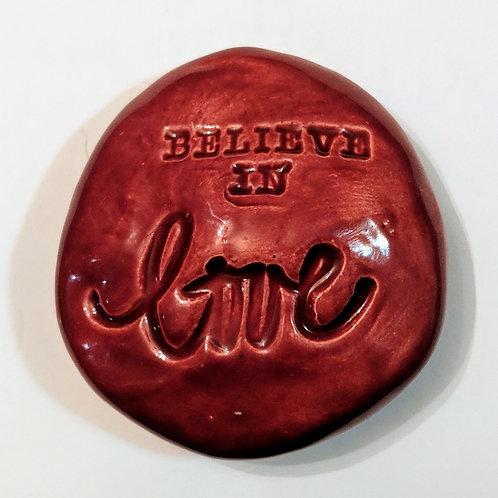 BELIEVE IN LOVE Pocket Stone - Raspberry