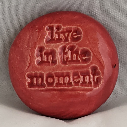 LIVE IN THE MOMENT Pocket Stone  - Raspberry