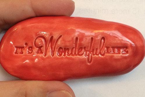 IT'S A WONDERFUL LIFE Pocket Stone - Scarlet