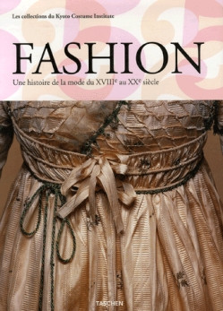 Fashion,_Une_histoire_de_la_mode_du_XVIIIe_au_XXe_siècle_tome_1__XVIIIe_et_XIXe