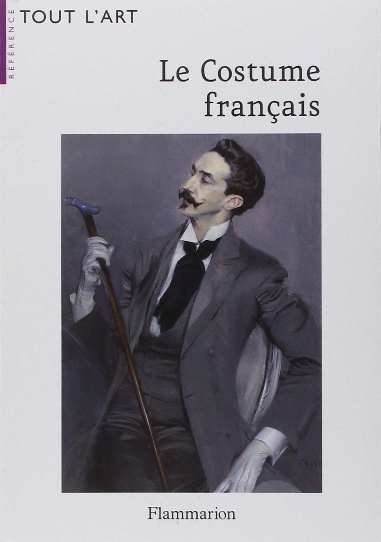 Le_Costume_français__Jacques_Ruppert__Edition_Flammarion_2007.jpg