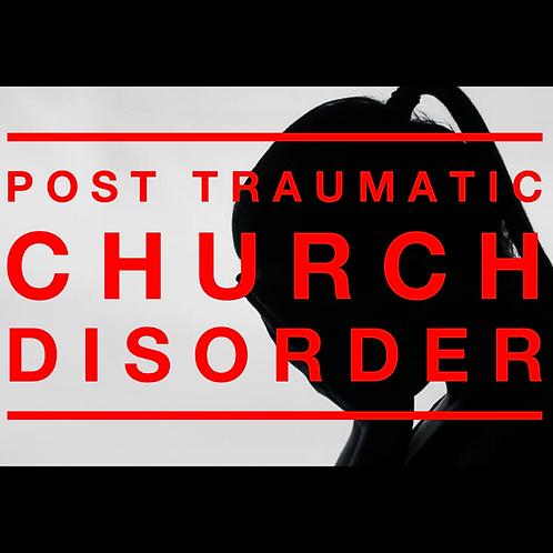 Post Traumatic Church Disorder E-Course