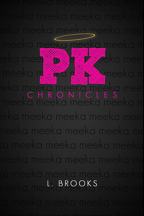 PK Chronicles II: Meeka