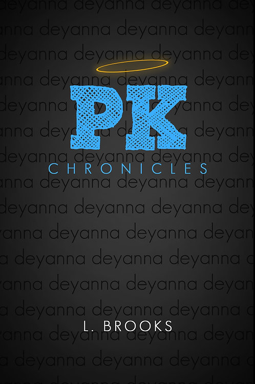PK Chronicles I: Deyanna