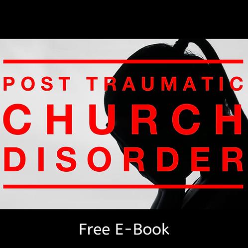 Post Traumatic Church Disorder E-Book