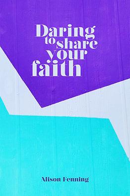 Daring to share your faith.jpg
