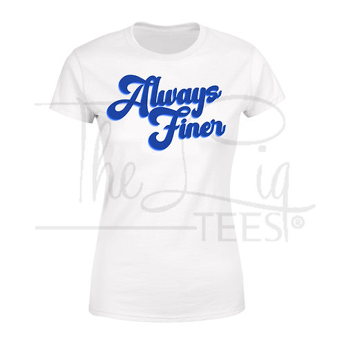 Always Finer