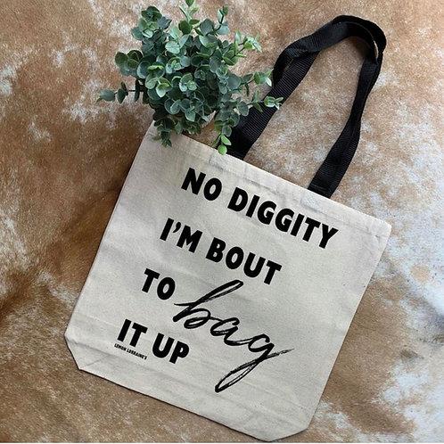 No Diggity Tote